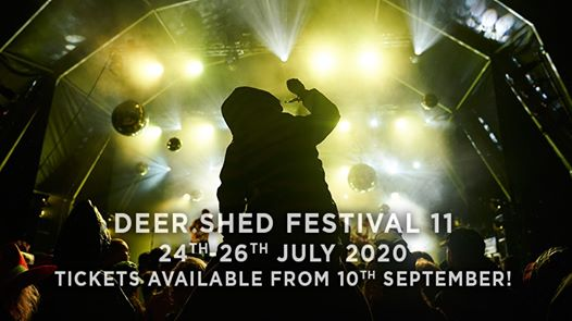 Deer Shed news : 24th-26th July 2020 #DEERSHED11 Best value tickets available from 10th September…