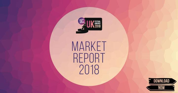 UK Festival Awards news: 2018's #festival industry #MarketReport is here. Download it now from our websit…
