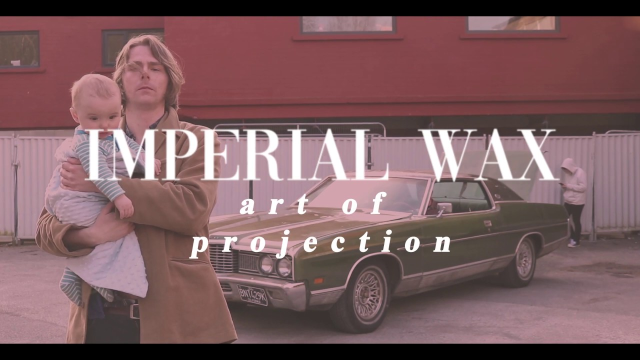 Imperial Wax - Art of Projection (Official Music Video)