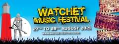 """Image may contain: one or more people, text that says """"WATCHET MUSIC FESTIVAL 27TH TO 29TH AUGUST 2021 WWW.WATCHETFESTIVAL.CO.UK"""""""